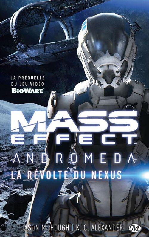 Mass Effect Andromeda (1/3) : La révolte du Nexus Book - Milady (France) front image (front cover)
