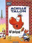 Achille Talon T6 : Achille Talon au pouvoir Comic Book (6) front image (front cover)