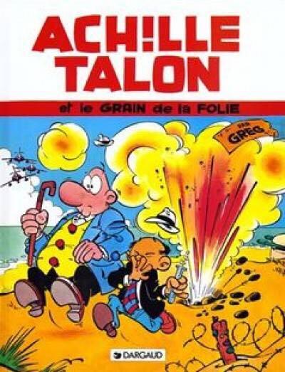 Achille Talon T19 : Et Le Grain De Folie Comic Book (19) front image (front cover)