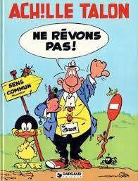 Achille Talon T27 : Ne Rêvons Pas Comic Book (27) front image (front cover)