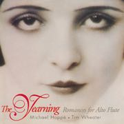The Yearning: Romances for Alto Flute Music - Michael Hoppé and Tim Wheater (CD) front image (front cover)