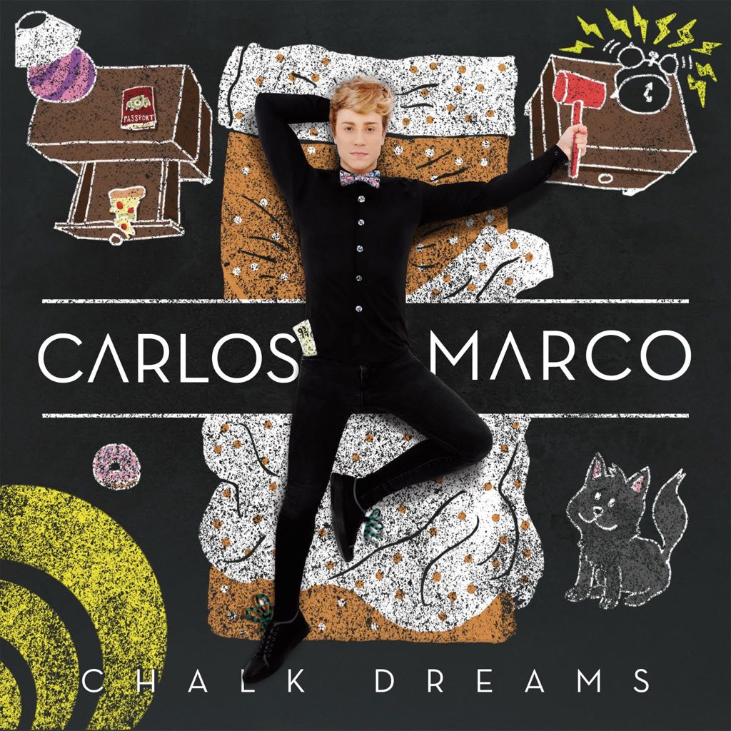 Chalk Dreams Music - Carlos Marco (CD) front image (front cover)