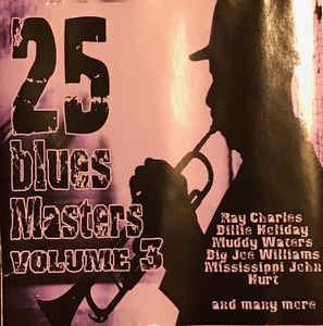25 Blues Masters Volume 4 Music - Various Artists (CD) front image (front cover)