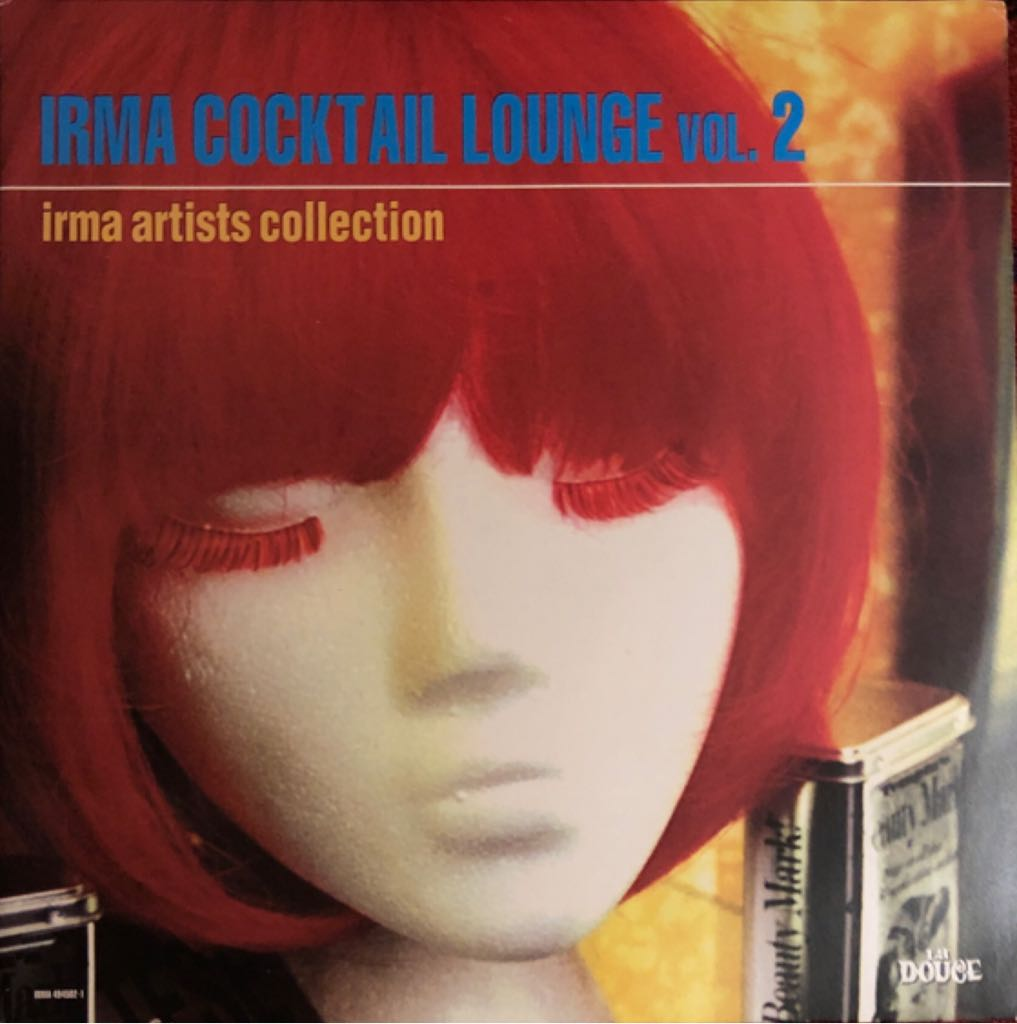 """Irma Cocktail Lounge Vol. 2 Music - Various Artists (12"""") front image (front cover)"""