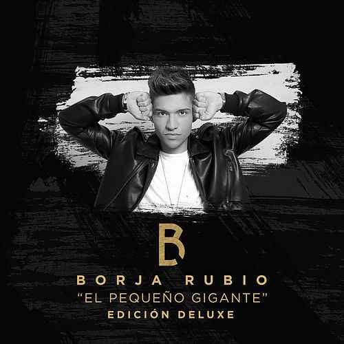 El Pequeño Gigante (Edición Deluxe) Music - Borja Rubio front image (front cover)