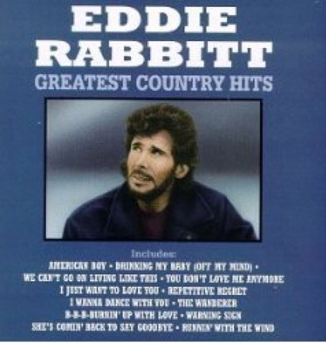 Greatest Country Hits (WMA) Music - Rabbitt, Eddie (CD) front image (front cover)