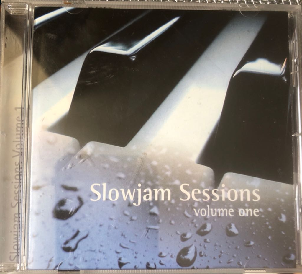 Slowjam Sessions Vol One Music - Slowjam Sessions (CD) front image (front cover)