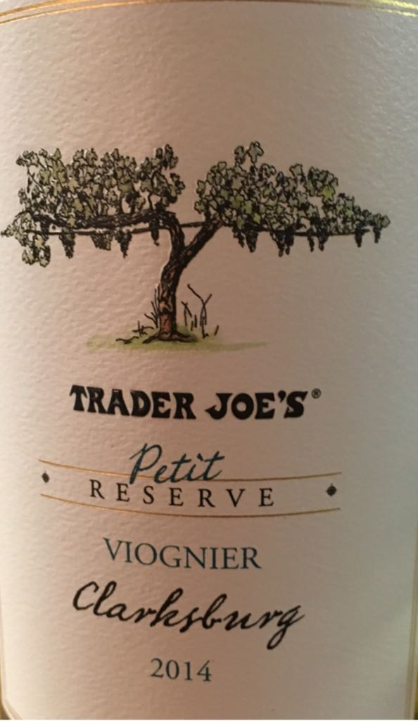 Trader Joe's Petit Reserve Wine - 100% Viognier front image (front cover)
